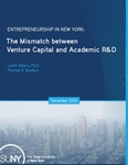 Entrepreneurship in New York: The Mismatch between Venture Capital and Academic R&D by Judith Albers Ph.D. and Thomas R. Moebus