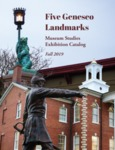 Five Geneseo Monuments: Exhibition Catalog