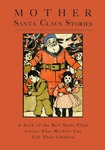 Mother Santa Claus Stories by Henry E. Altemus