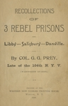 Recollections of 3 Rebel Prisons by G. G. Prey
