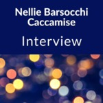 Interview with Nellie Barsocchi Caccamise, Batavia, NY, 1980s