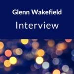 Interview with Glenn Wakefield, Ellington, NY, 1987