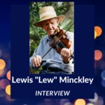 Interview with Lewis Minckley & family, Holley, NY, 1988