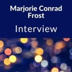 Interview with Marjorie Conrad Frost, Nunda, NY, 1985