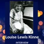 Interview with Louise Lewis Kinne, Jamestown, August NY, 1990