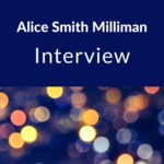 Interview with Alice Smith Milliman , Dansville, NY, 1999