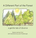 A Different Part of the Forest: a gentle tale of divorce