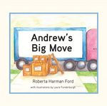 Andrew's Big Move